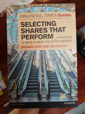 The financial times guide to selecting shares that perform: 10 ways to beat the stock market